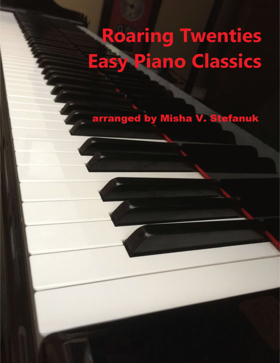 Roaring Twenties Easy Piano Classics