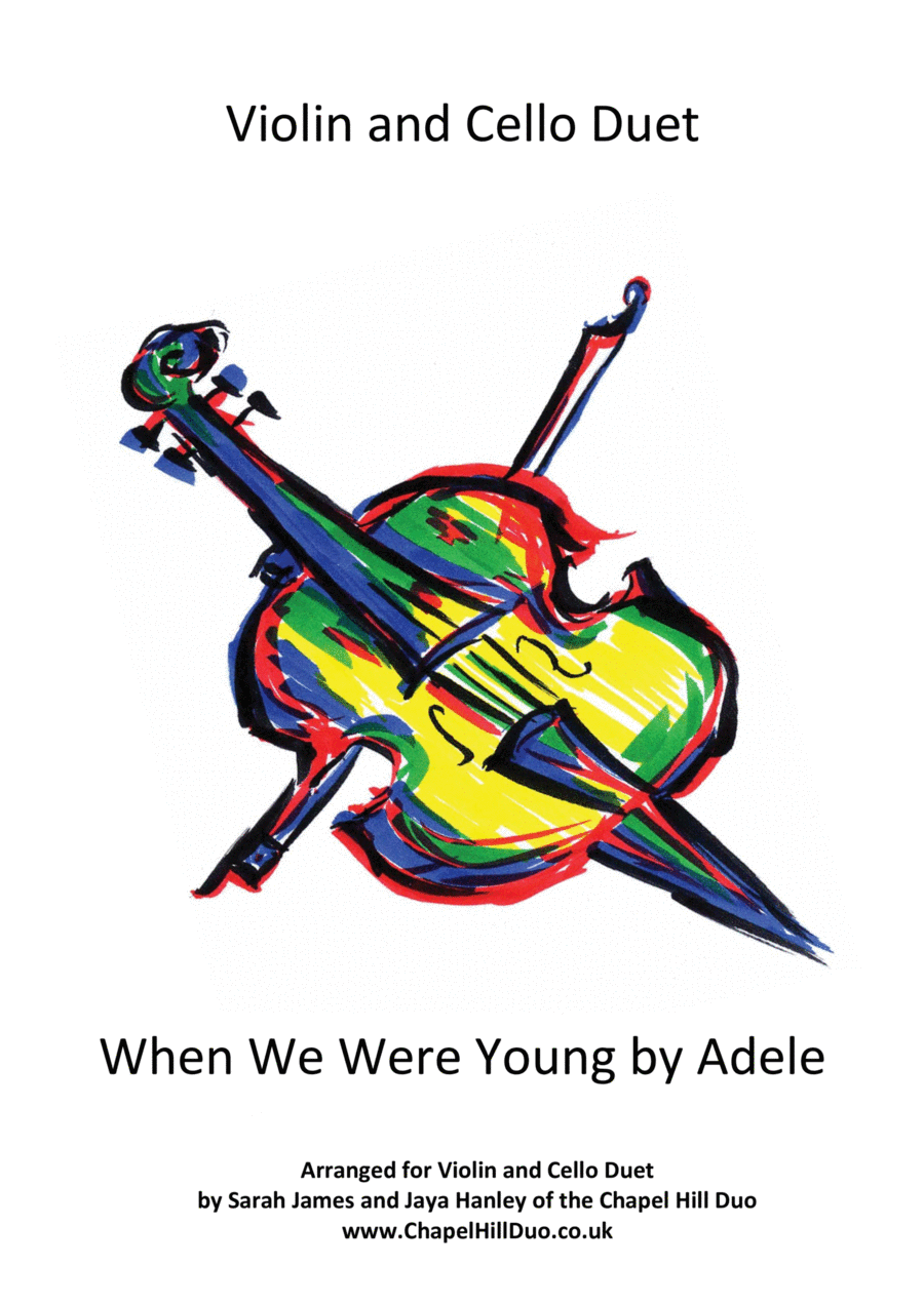 When We Were Young - Violin & Cello arrangement by the Chapel Hill Duo