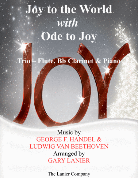 JOY TO THE WORLD with ODE TO JOY (Trio - Flute, Bb Clarinet with Piano & Score/Part)