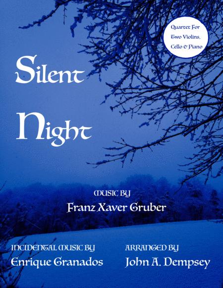 Silent Night (Piano Quartet for Two Violins, Cello and Piano)