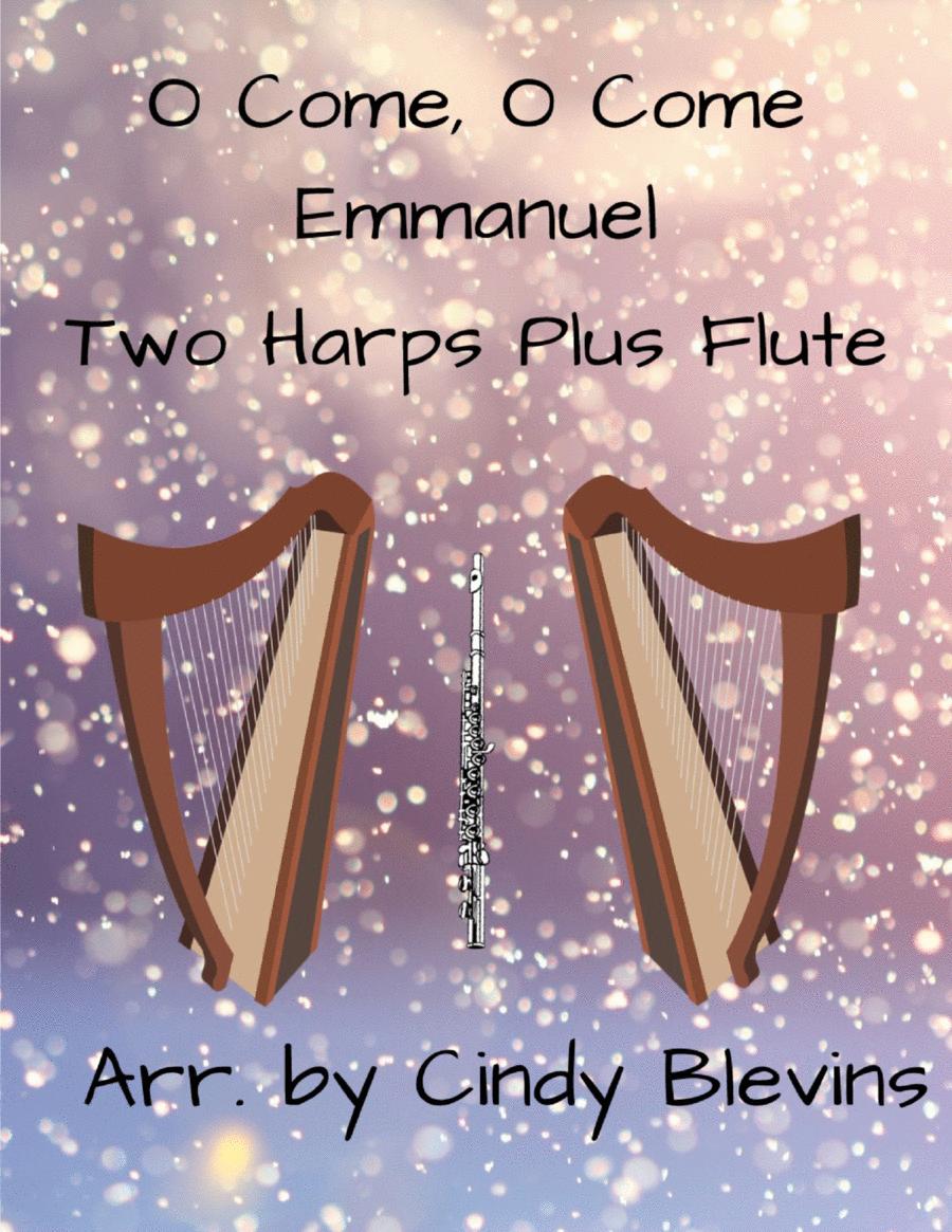 O Come, O Come Emmanuel, arranged for Two Harps Plus Flute