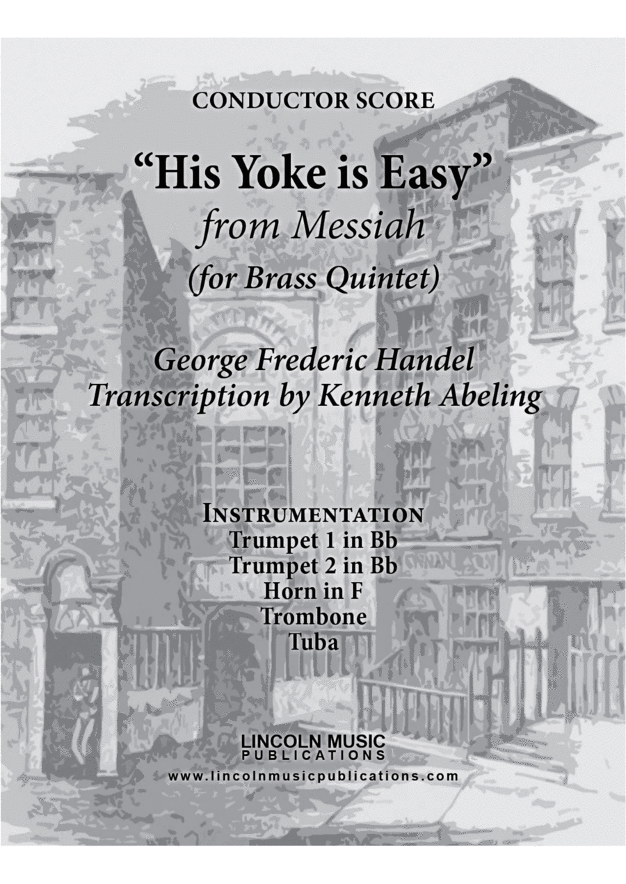 Handel – His Yoke is Easy from Messiah (for Brass Quintet)