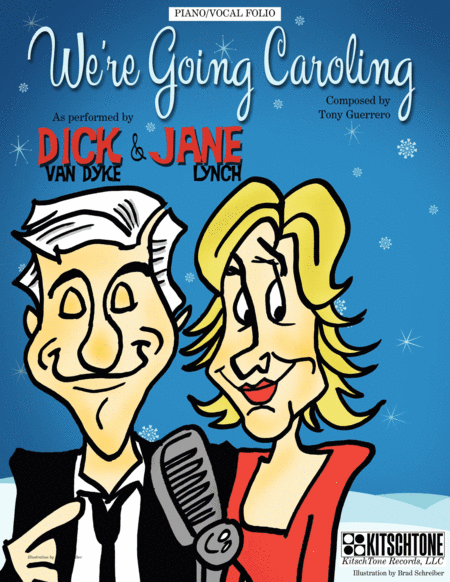 We're Going Caroling (as recorded by Dick Van Dyke & Jane Lynch) - PIANO/VOCAL