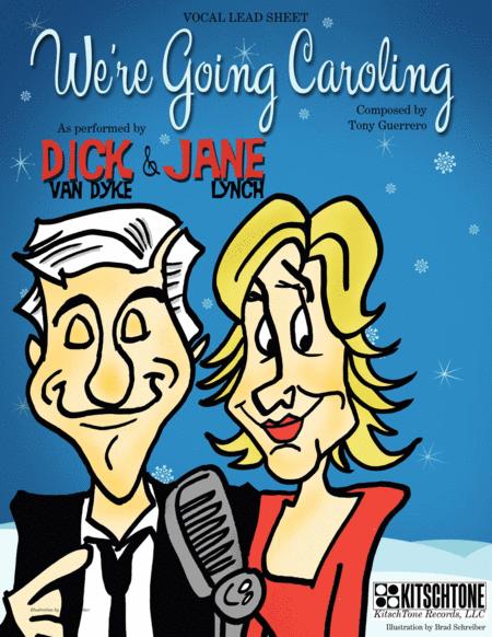 We're Going Caroling (as recorded by Dick Van Dyke & Jane Lynch) - LEAD SHEET