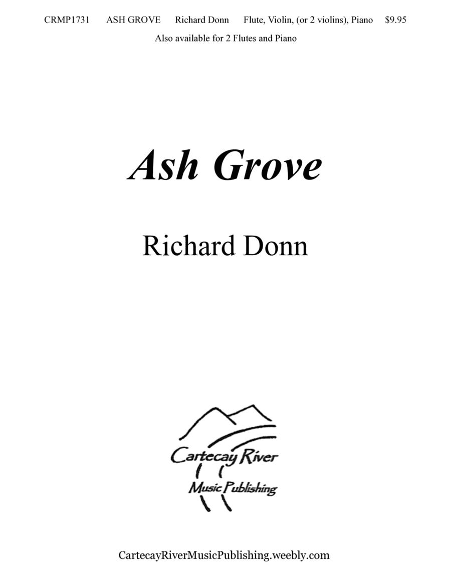 ASH GROVE ~ Flute, Violin (or 2 Violins), and Piano