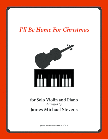 I'll Be Home For Christmas - Solo Violin & Piano