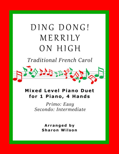 Ding Dong! Merrily on High (Easy Piano Duet; 1 Piano, 4 Hands)