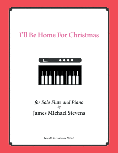 I'll Be Home For Christmas - Solo Flute & Piano