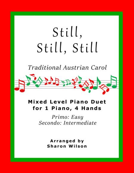 Still, Still, Still (Easy Piano Duet; 1 Piano, 4 Hands)