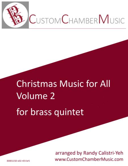 Christmas Carols for All, Volume 2 (for Brass Quintet)