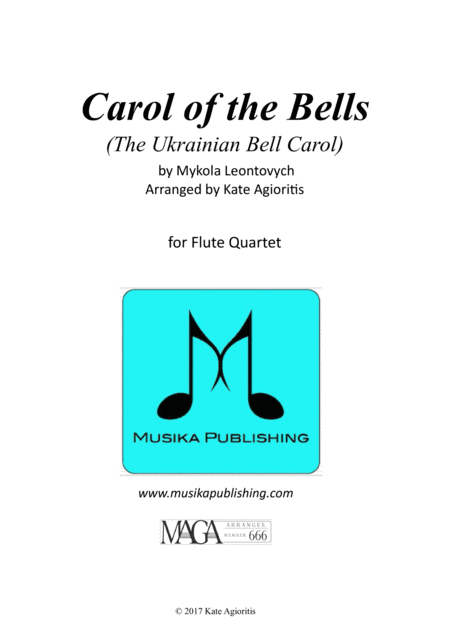 Carol of the Bells (Ukrainian Bell Carol) - for Flute Quartet