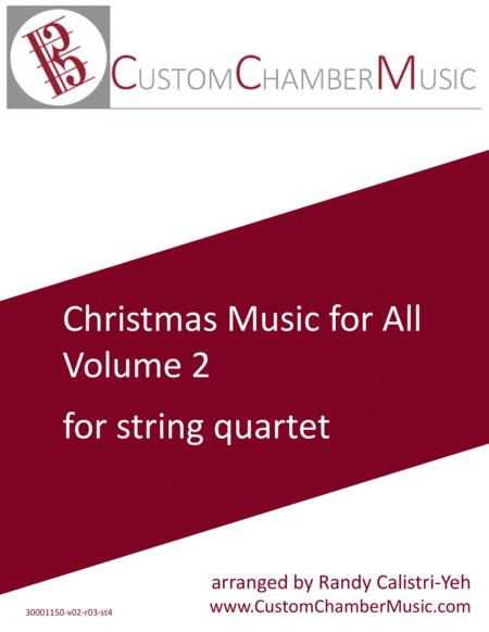 Christmas Carols for All, Volume 2 (for String Quartet)