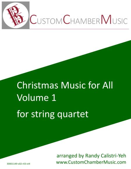 Christmas Carols for All, Volume 1 (for String Quartet)