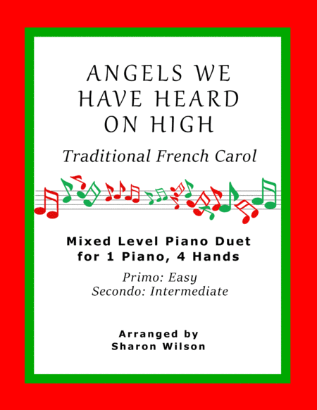 Angels We Have Heard on High (Easy Piano Duet; 1 Piano, 4 Hands)