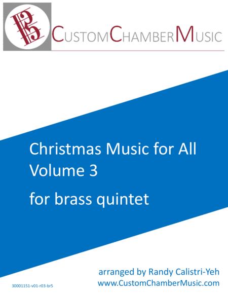 Christmas Carols for All, Volume 3 (for Brass Quintet)