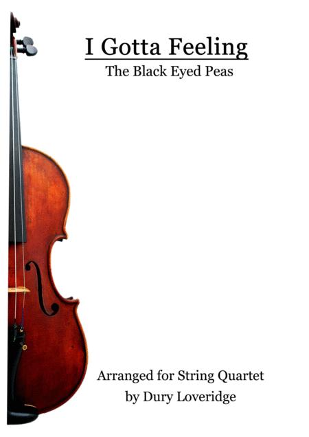 I Gotta Feeling - String Quartet by The Black Eyed Peas