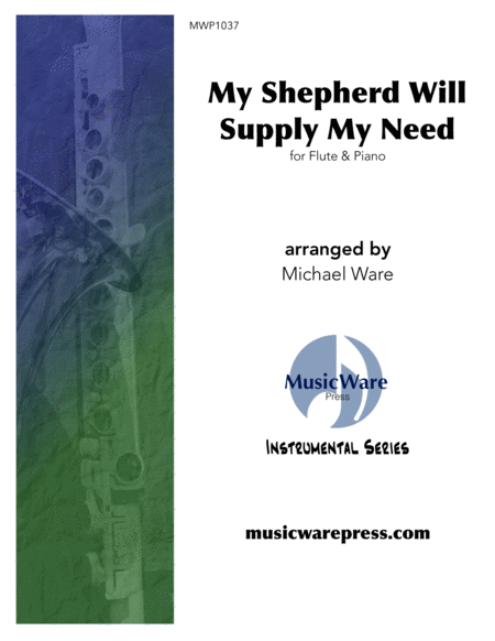 My Shepherd Will Supply My Need (Flute)