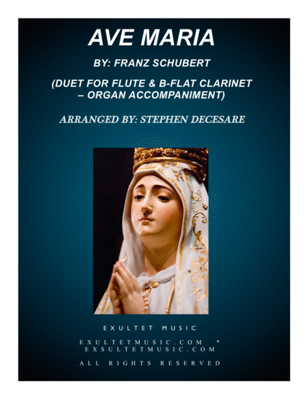 Ave Maria (Duet for Flute and Bb-Clarinet - Organ Accompaniment)