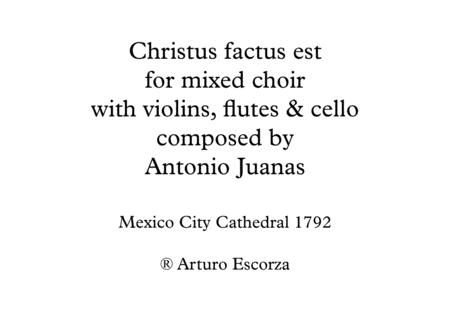 Christus factus est - Antonio Juanas - Mexican classical music