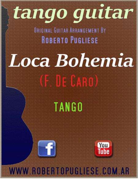 Loca Bohemia - classic tango in concert guitar (F. De Caro)