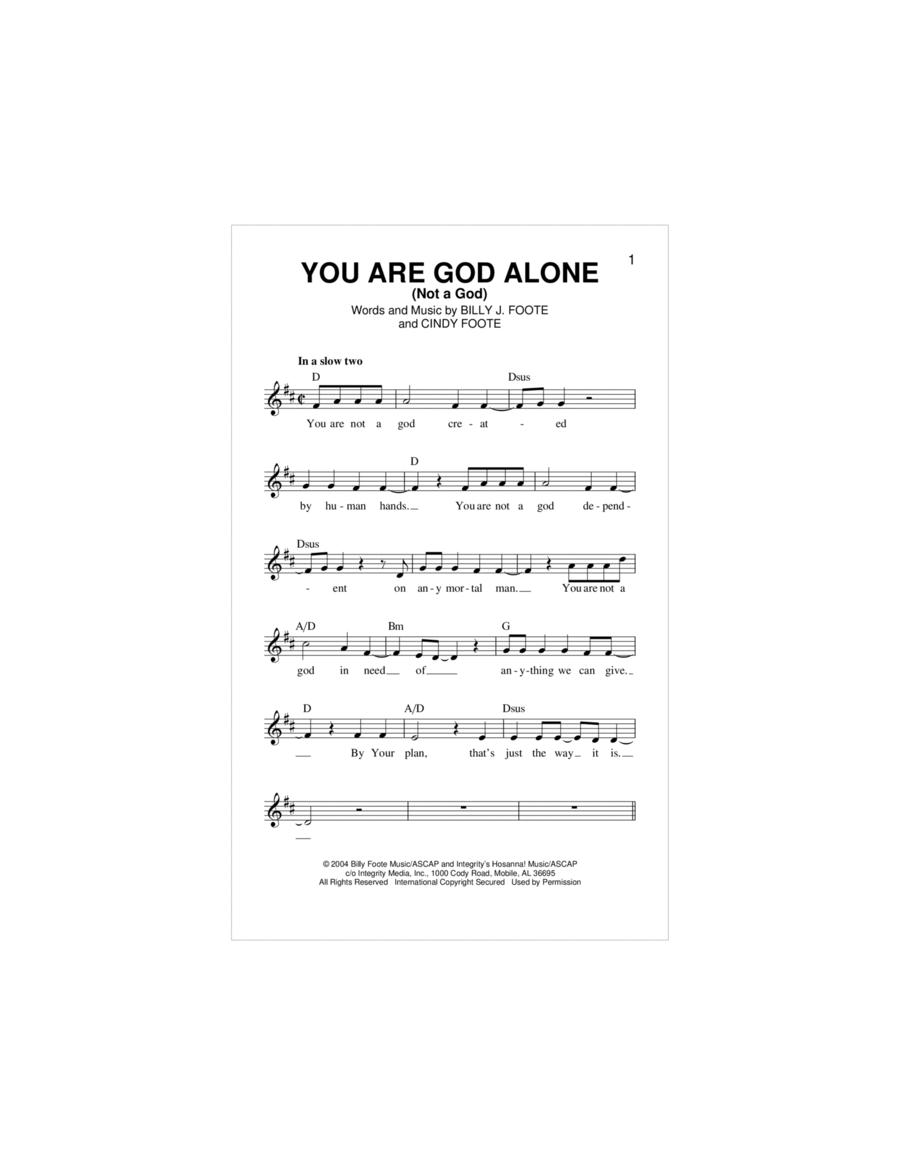 You Are God Alone (Not A God)