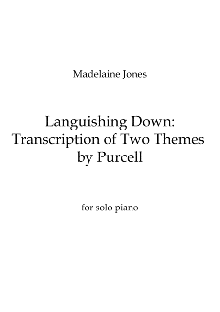 Languishing Down: Transcription Of Two Themes By Purcell (2014)