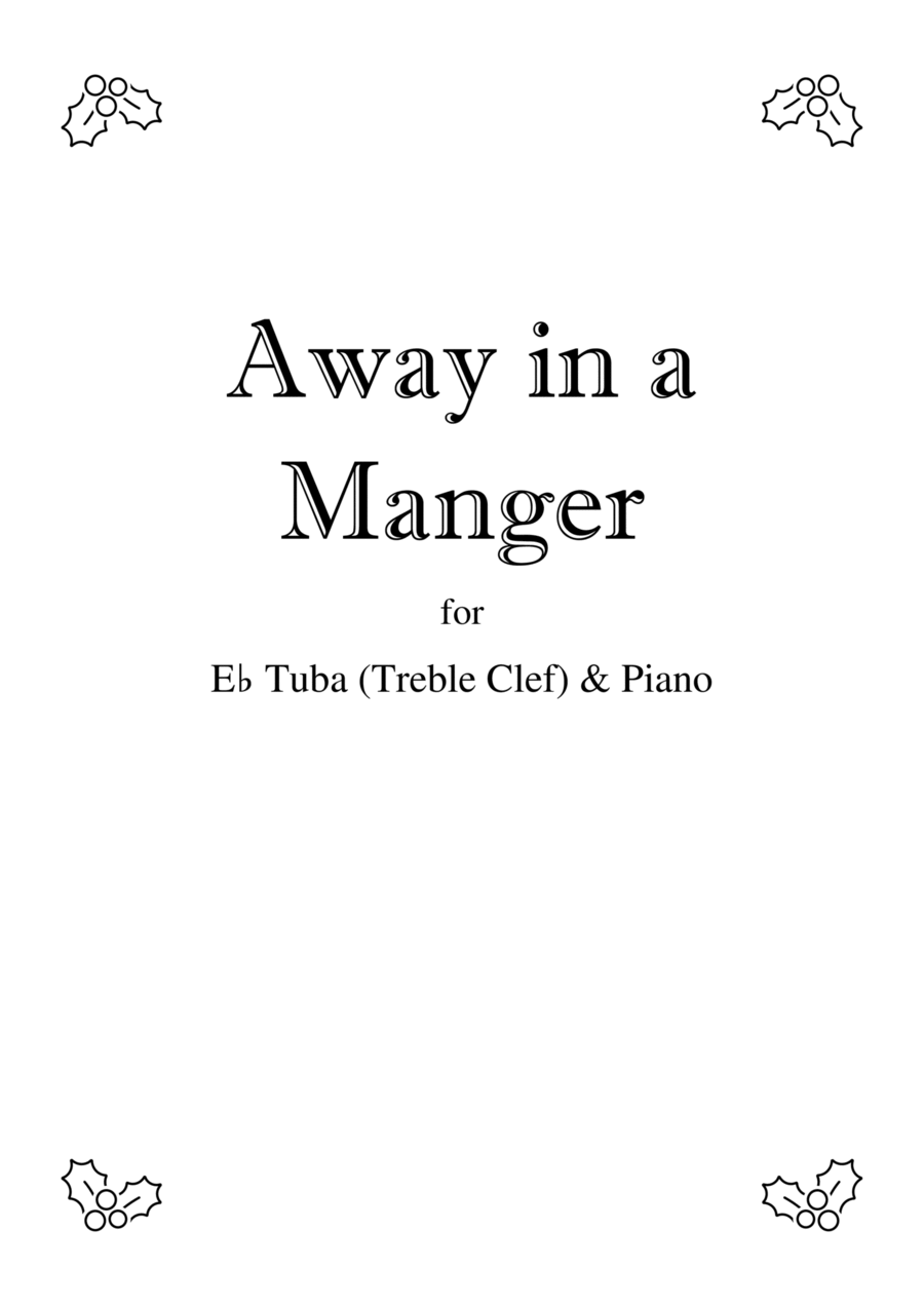 Away In A Manger - Tuba (bass clef) solo