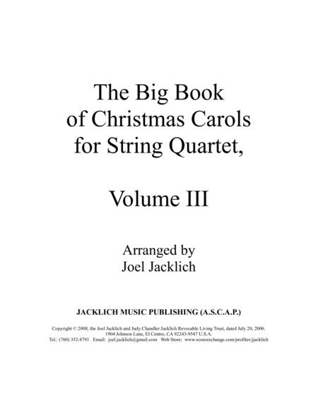 The Big Book of Christmas Carols for String Quartet, Vol. III