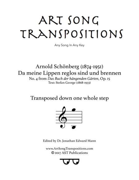 Da meine Lippen reglos sind und brennen, Op. 15 no. 4 (Transposed down one whole step)