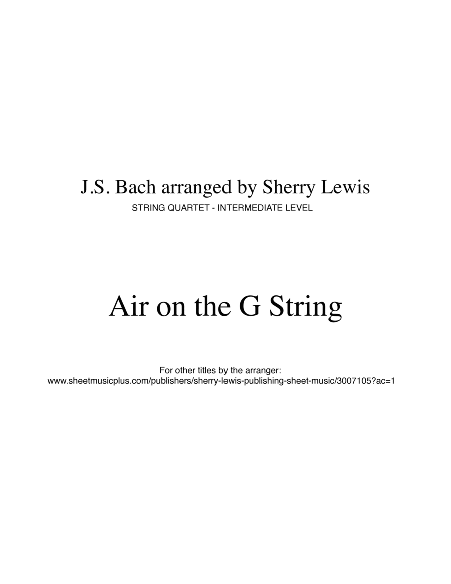 Air on the G String by J.S. Bach for String Quartet, String Trio, String Duo, Solo Violin, String Quartet + string bass chord chart, arranged by Sherry Lewis
