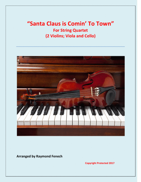 Santa Claus Is Comin' To Town - For String Quartet (2 Violins, Viola and Violoncello)