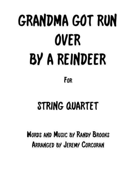 Grandma Got Run Over By A Reindeer for String Quartet