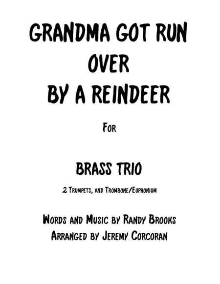 Grandma Got Run Over By A Reindeer for Brass Trio