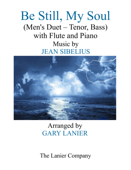 BE STILL, MY SOUL (Men's Duet - Tenor Voice, Bass Voice, with Flute and Piano)
