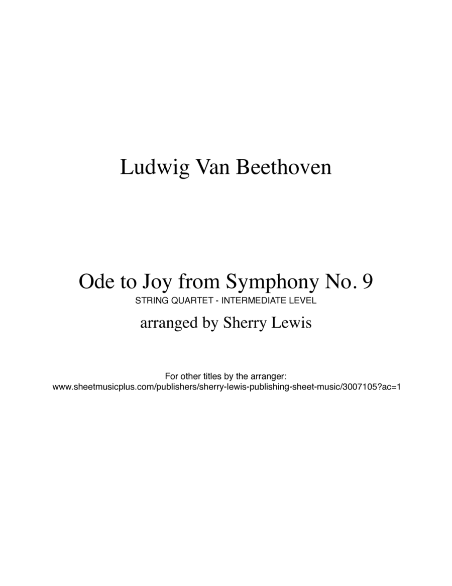 Ode to Joy from Symphony No. 9 by Ludwig van Beethoven for String Quartet, String Trio, String Duo and Solo Violin