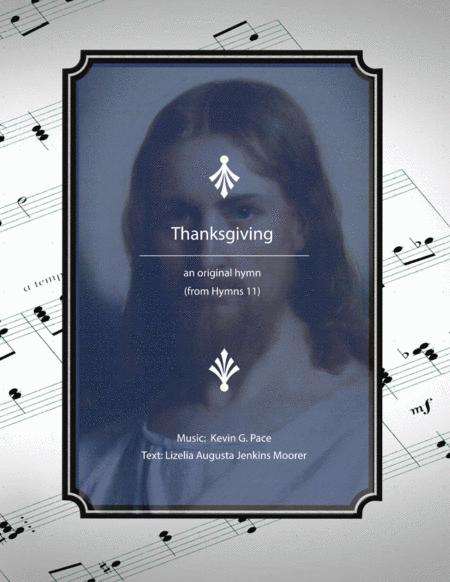 Thanksgiving - an original hymn