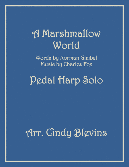 A Marshmallow World, arranged for Pedal Harp