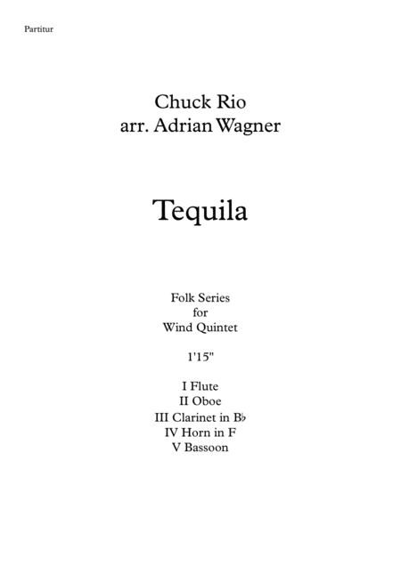 Tequila (Wind Quintet) arr. Adrian Wagner