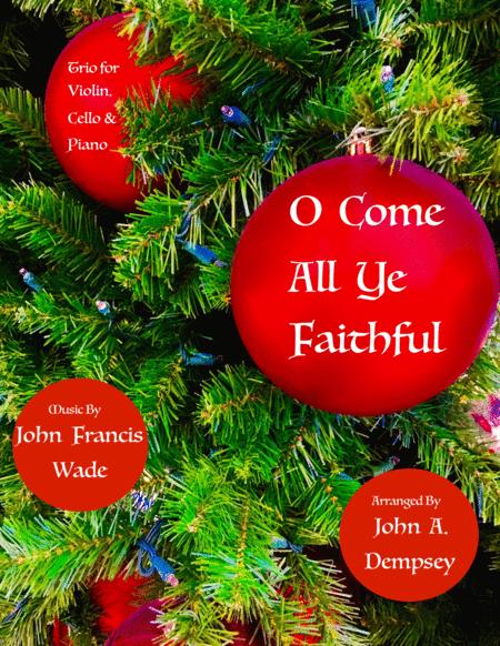 O Come All Ye Faithful (Trio for Violin, Cello and Piano)