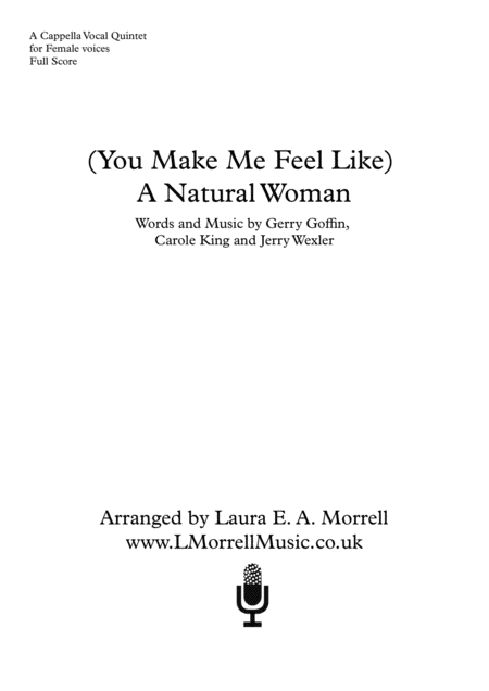 (You Make Me Feel Like) A Natural Woman : A Cappella Quintet SSAA+Solo