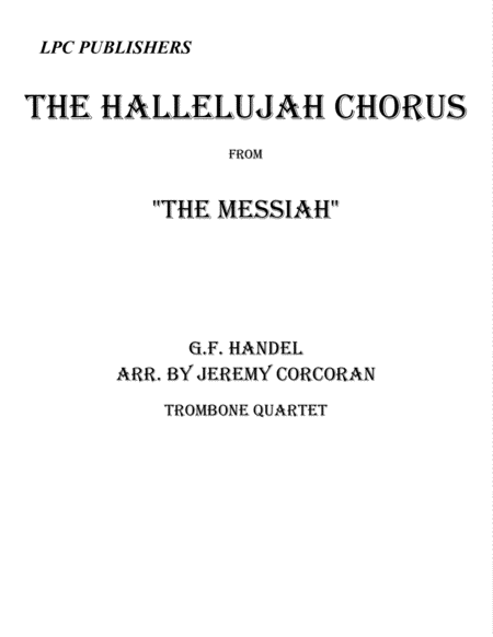 The Hallelujah Chorus for Trombone Quartet