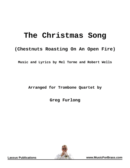 The Christmas Song (Chestnuts Roasting On An Open Fire) for Trombone Quartet