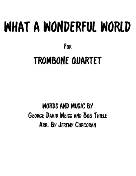 What A Wonderful World for Trombone Quartet