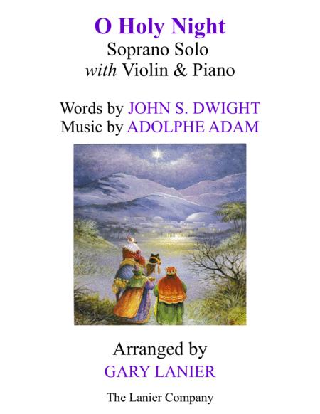 O HOLY NIGHT (Soprano Solo with Violin & Piano - Score & Parts included)