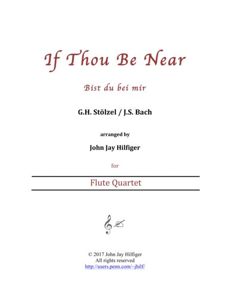 If Thou Be Near (Bist du bei mir) - flute quartet