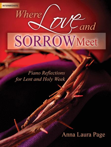 Where Love and Sorrow Meet