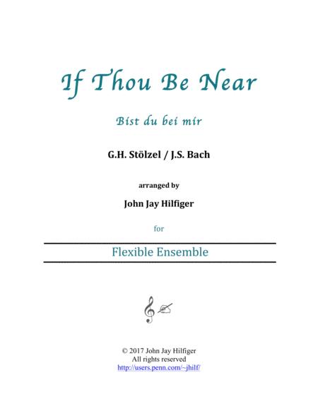 If Thou Be Near (Bist du bei mir) - flexible ensemble