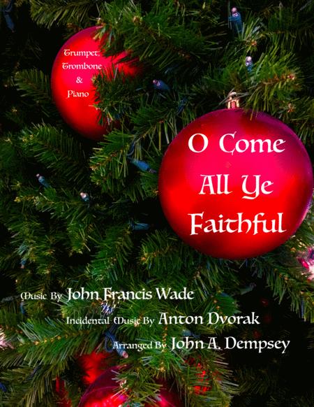 O Come All Ye Faithful (Trio for Trumpet, Trombone and Piano)