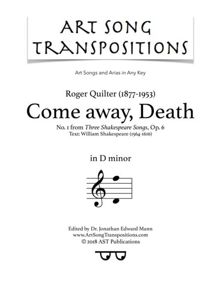 Come away, Death, Op. 6 no. 1 (D minor)