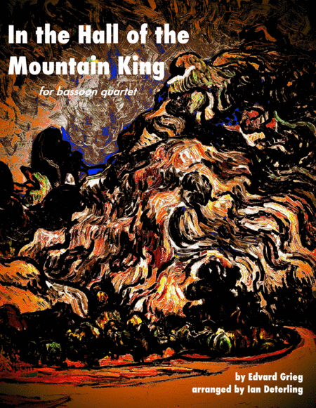 In the Hall of the Mountain King (for Bassoon Quartet)